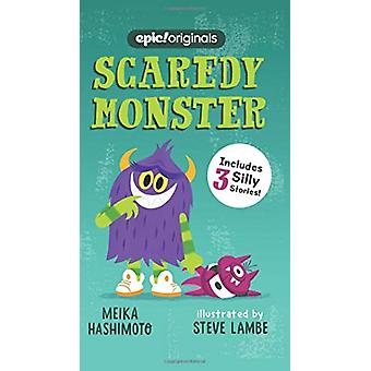 Scaredy Monster (Scaredy Monster Book 1) by Meika Hashimoto - 9781524