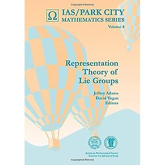 Representation Theory of Lie Groups (IAS/Park City Mathematics Series)