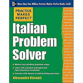 Practice Makes Perfect Italian Problem Solver: With 80 Exercises (Practice Makes Perfect (McGraw-Hill))