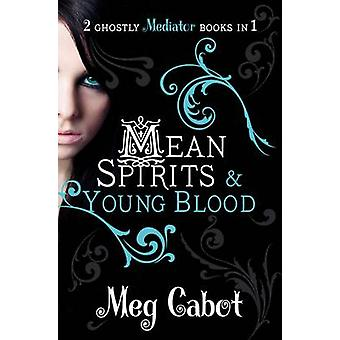 The Mediator - Mean Spirits and Young Blood di Meg Cabot - 97803305195