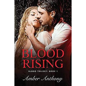 Blood Rising by Amber Anthony - 9780578462509 Book