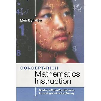 Concept-Rich Mathematics Instruction - Building a Strong Foundation fo