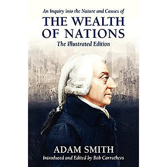 An Inquiry Into the Nature and Causes of the Wealth of Nations by Ada