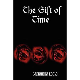 The Gift of Time by Samantha - Robson - 9781847531797 Book