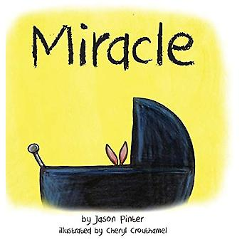 Miracle by Jason Pinter - 9781947993402 Book