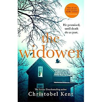 The Widower He promised until death do us part