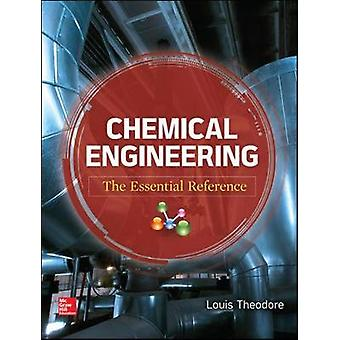Chemical Engineering by Louis Theodore
