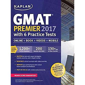 Kaplan GMAT Premier 2016 with 6 Practice Tests by Other Kaplan Publishing