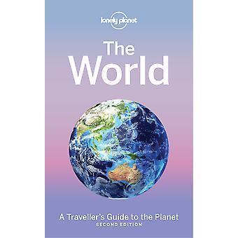 The World A Traveller's Guide to the Planet Lonely Planet