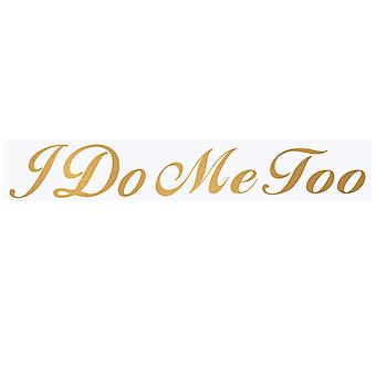 TRIXES I Do Me Too Shoe Stickers Gold