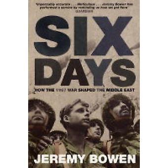 Sei giorni - come la guerra del 1967 ha modellato il Medio Oriente da Jeremy Bowen - 9