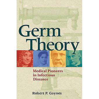 نظرية جرثومة-الرواد الطبي في الأمراض المعدية بروبرت ب. مثلى الجنس