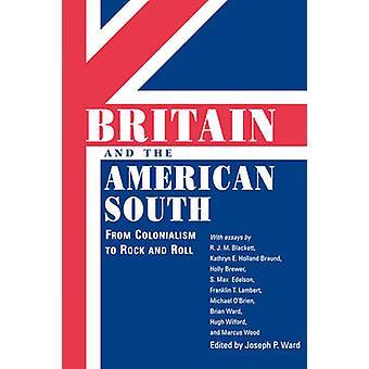 Groot-Brittannië en de Amerikaanse zuiden - van kolonialisme met Rock en Roll door