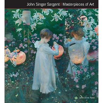 John Singer Sargent meesterwerken van kunst door Janet Tyson - 978178664546