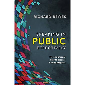 Parlare in pubblico in modo efficace - come preparare - come presentare - come