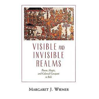 Sichtbare und unsichtbare Welten - Power - Magie und koloniale Eroberung