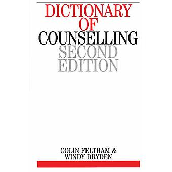 Dictionary of Counselling (2nd Revised edition) by Colin Feltham - Wi