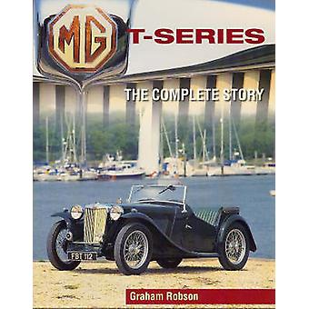 MG T-Series - The Complete Story by Graham Robson - 9781861269096 Book