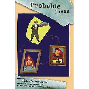 Probable Lives by Felipe Benitez Reyes - 9781929918812 Book