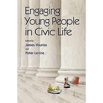 Impliquer les jeunes dans la vie civique par James E. Youniss - Peter Levin
