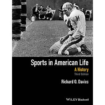 Sports in American Life - A History (3rd Revised edition) by Richard O