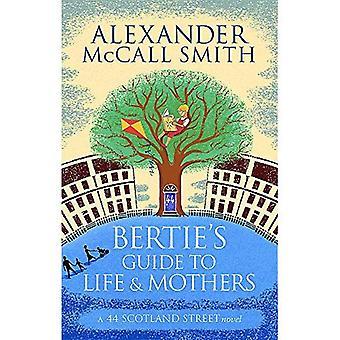 Bertie's Guide till livet och mödrar