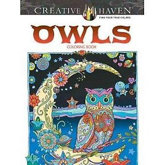 Creatieve Haven uilen Coloring boek (creatieve Haven kleurboeken)
