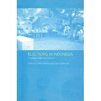 Valg i Indonesia: den nye ordren og utover (demokrati i Asia)