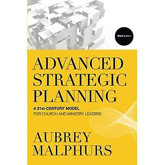Geavanceerde strategische Planning: Een 21e-eeuwse Model voor kerk en ministerie leiders