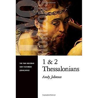 1 och 2 Tessalonikerbrevet (två horisonter nya testamentet kommentaren)