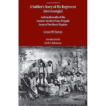 A Soldier Story seines Regiments (61. Georgien) und im übrigen von Lawton -