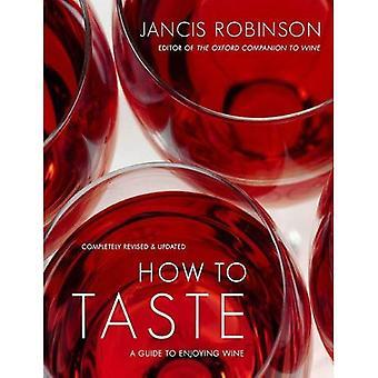 Cómo probar: una guía para disfrutar de vino