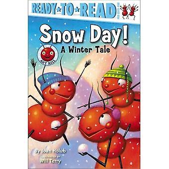 Śnieżny dzień!: opowieść zimowa (Ant Hill)