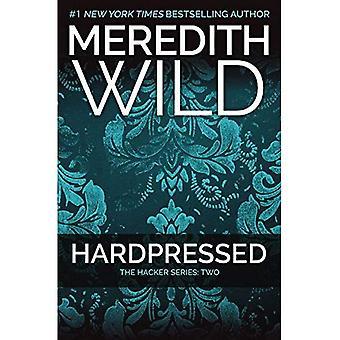Hardpressed: The Hacker Series #2