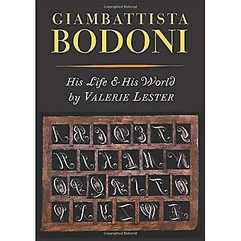 Giambattista Bodoni: His Life and His World
