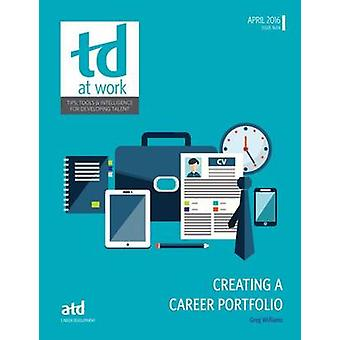 Creating a Career Portfolio by Greg Williams - 9781607281030 Book