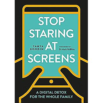 Stop Staring at Screens: A� Digital Detox for the Whole Family (Digital Detox)