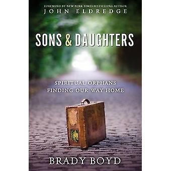 Pojat ja tyttäret kirjoittanut Brady Boyd