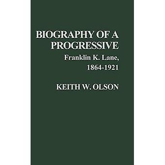 السيرة الذاتية للين ك. فرانكلين التدريجي 18641921. قبل أولسون & الأميركي كيث