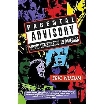Censure parentale musique consultatif en Amérique par Nuzum & D. Eric