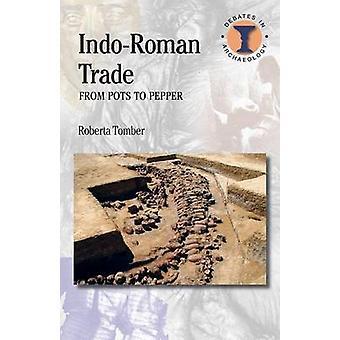 IndoRoman Trade by Roberta Tomber