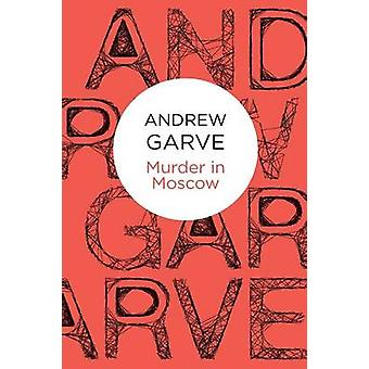 Murder in Moscow by Garve & Andrew