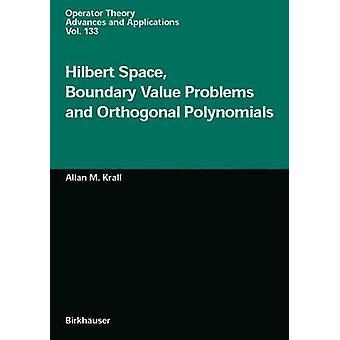 Hilbert Space Boundary arvo ongelmat ja ortogonaaliset polynomit mennessä M. Krall & Allan