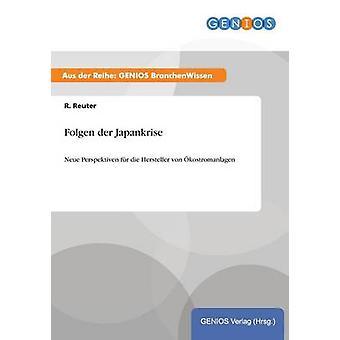 Folgen der Japankrise by Reuter & R.
