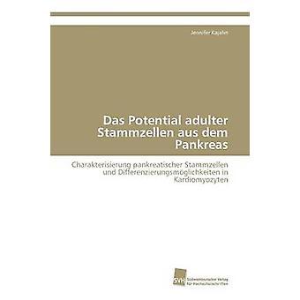 Das Potential adulter Stamzellen aus mark Pankreas av Kajahn Jennifer
