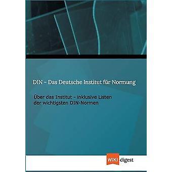 Din Das Deutsche Institut Fur Normung av Wiki Digest