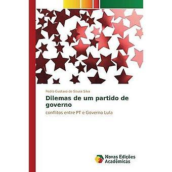 Dilemas de um partido de governo av de Sousa Silva Pedro Gustavo