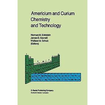 Americium ja Curium kemian ja teknologian paperit Symposium annettiin 1984 International Chemical Congress of Pacific Basin yhdistysten Honolulu HI joulukuu 1627 1984 mennessä Edelstein & Norman