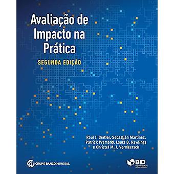 Évaluation de l'impact dans la pratique (portugais) par Paul J. Gertler - 97814