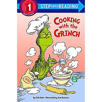 Cooking with the Grinch by Tish Rabe - 9780606405669 Book